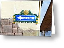 Calle Zetas Sign, Cusco, Peru Greeting Card