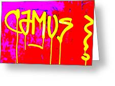 Camus ... Graffitied  Greeting Card