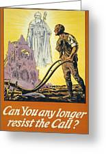 Can You Any Longer Resist The Call Greeting Card