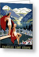 Canadian Pacific - Chateau Lake Louise - Canadian Rockies - Retro Travel Poster - Vintage Poster Greeting Card