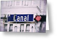 Canal Street In The Big Easy Greeting Card