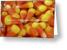 Candy Corn Quote Greeting Card