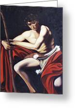Caravaggio's John The Baptist Study Greeting Card