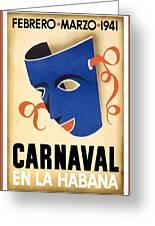 Carnaval En La Habana 1941 - Carnival Mask - Retro Travel Poster - Vintage Poster Greeting Card