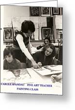 Carole Spandau Fine Art Teacher Darcy Mcgee Fine And Performing Art School Montreal Greeting Card