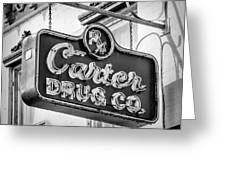 Carter Drug Co - Bw Greeting Card