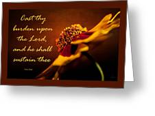 Cast Thy Burden Upon The Lord Greeting Card