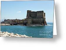 Castel Dell'ovo, Naples, Italy Greeting Card