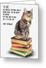 Cat Quote By Ernest Hemingway Greeting Card