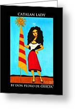 Catalan Lady / La Ramona Greeting Card