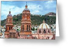 Catedral De Zacatecas  Greeting Card