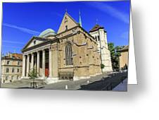 Cathedral Saint-pierre In The Old City, Geneva, Switzerland Greeting Card