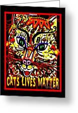 Cats Lives Matter Greeting Card