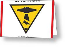 Caution Ufos Greeting Card by Pixel Chimp