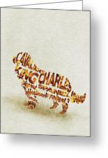 Cavalier King Charles Spaniel Watercolor Painting / Typographic Art Greeting Card