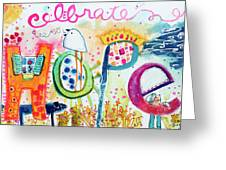 Celebrate Hope #2 Greeting Card