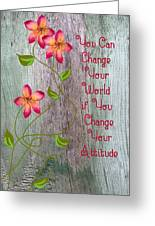 Change Your World Greeting Card