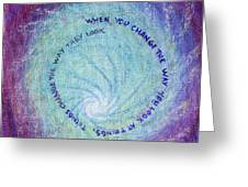 Change...tye Die Zen  Greeting Card