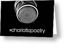 #charlottepoetry Photo Poster Art Greeting Card