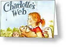 Charlottes Web Greeting Card by Elizabeth Coats