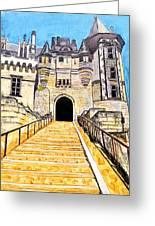 Chateau Saumur, A Long Way Up Greeting Card