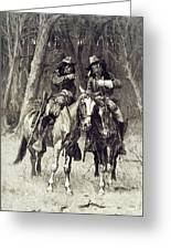 Cheyenne Scouts Patrolling The Big Timber Of The North Canadian, Greeting Card