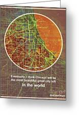 Chicago 1957 Old Map, Chicago Frank Lloyd Wright Quote Greeting Card