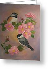 Chickadees And Roses Greeting Card