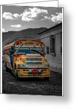 Chicken Bus - Antigua Guatemala Greeting Card
