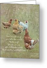 Chickens With Attitude  Greeting Card
