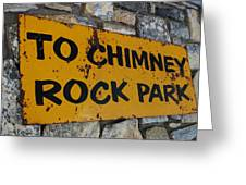 Chimney Rock Sign Greeting Card