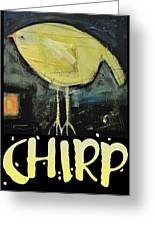 Chirp Greeting Card