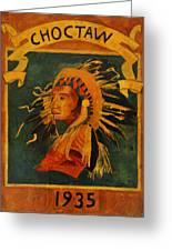 Choctaw 1935 Greeting Card
