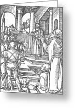 Christ Before Pilate 1511 Greeting Card