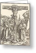 Christ On The Cross Between The Virgin And Saint John Greeting Card