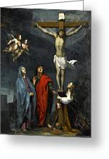 Christ On The Cross With Saint John And Mary Magdalene Greeting Card