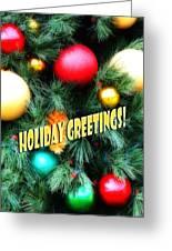 Christmas Balls  Holiday Greetings Greeting Card