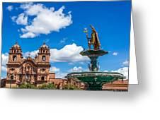 Church And Fountain In Cusco Peru Greeting Card