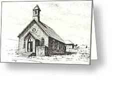 Church Bodie Ghost Town California Greeting Card