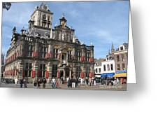 City Hall - Delft - Netherlands Greeting Card