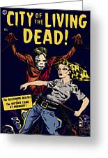 City Of The Living Dead Comic Book Poster Greeting Card
