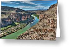 Cliff View Of Big Bend Texas National Park And Rio Grande Text Big Bend Texas Greeting Card