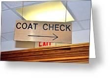 Coat Check Sign Greeting Card