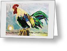 Cock-a-doodle-do Greeting Card