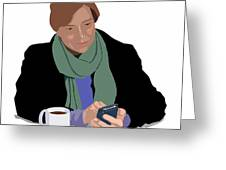 Coffee And Cellphone Greeting Card
