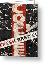 Coffee Fresh Brewed Greeting Card