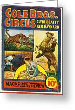 Cole Bros Circus With Clyde Beatty And Ken Maynard Vintage Cover Magazine And Daily Review Greeting Card