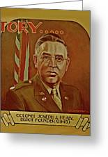 Colonel Joseph J. Healy Greeting Card by Dean Gleisberg