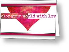 Color Your World 2 Greeting Card