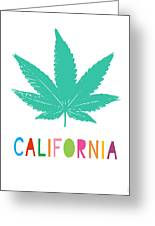 Colorful California Cannabis- Art By Linda Woods Greeting Card